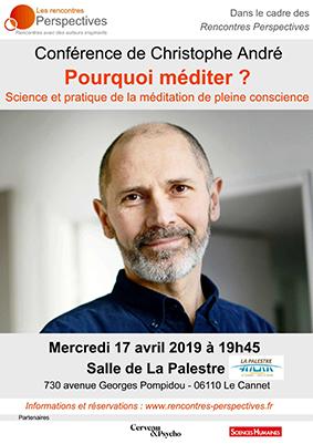 Conférence de Christophe André. Pourquoi méditer ?